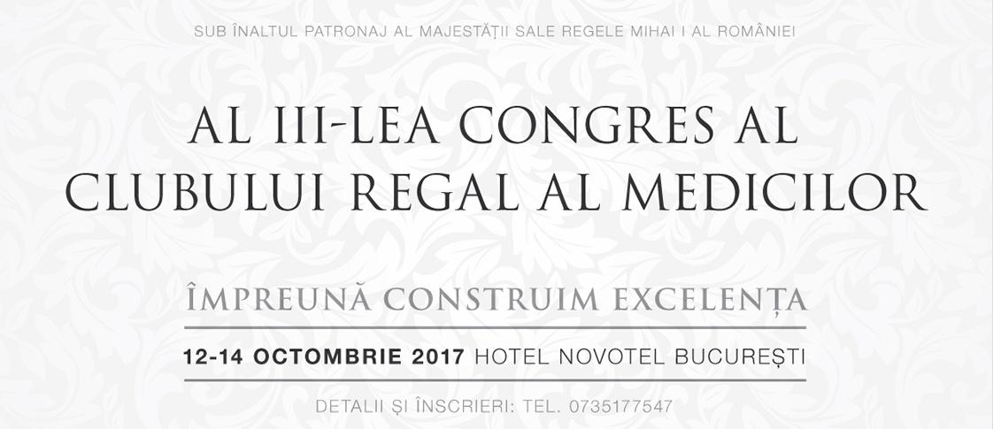 Congresul Clubului Regal al Medicilor- ediția a III-a