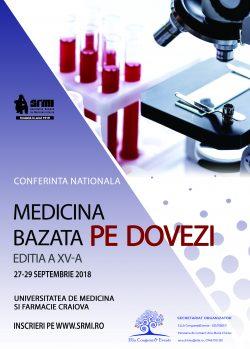 """A XV-a ediţie a Conferinţei Naţionale """"Medicina Bazată pe Dovezi"""""""