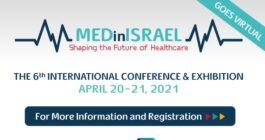 Expoziția Internațională MEDinISRAEL 2021 – ediția a șasea